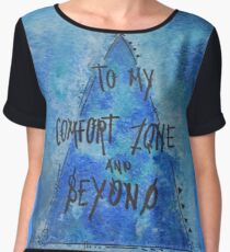 To My Comfort Zone and Beyond! Women's Chiffon Top