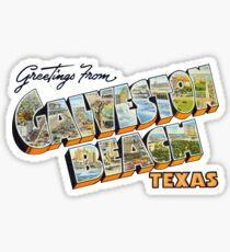 Greetings from Galveston Beach, Texas Sticker