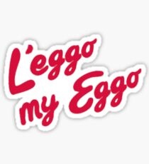 L'eggo my Eggo Sticker