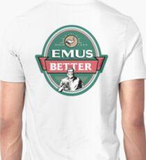 Emu Better Unisex T-Shirt