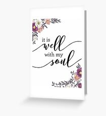 It is Well with my Soul Greeting Card
