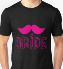 BRIDE with pink moustache wedding funny T-Shirt