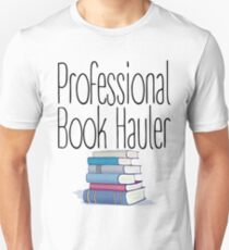 Professional Book Hauler T-Shirt