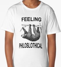 Feeling Philoslothical Long T-Shirt