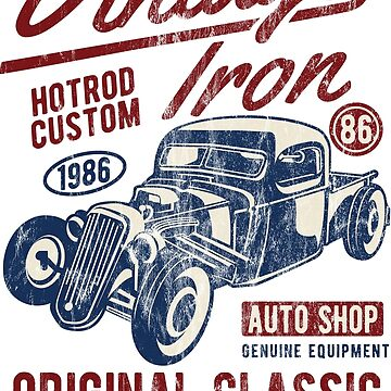 HOTROD - Vintage Iron Hot Rod Shirt Motif by superiors-shop