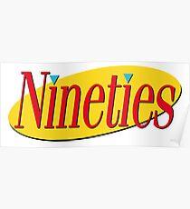 Nineties: Seinfeld Style Poster