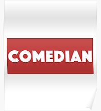 Comedian - Comedian Comedy Laugh Laughter Humor Funny Wit Joke Comic  Poster