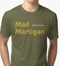 Madmartigan, the Hero in Willow the Movie Tri-blend T-Shirt