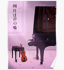 Piano & Violin a love story - Your lie in April Poster