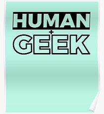 Human And Geek Classic Timeless Simplistic T-Shirt Design For Men And Women Poster