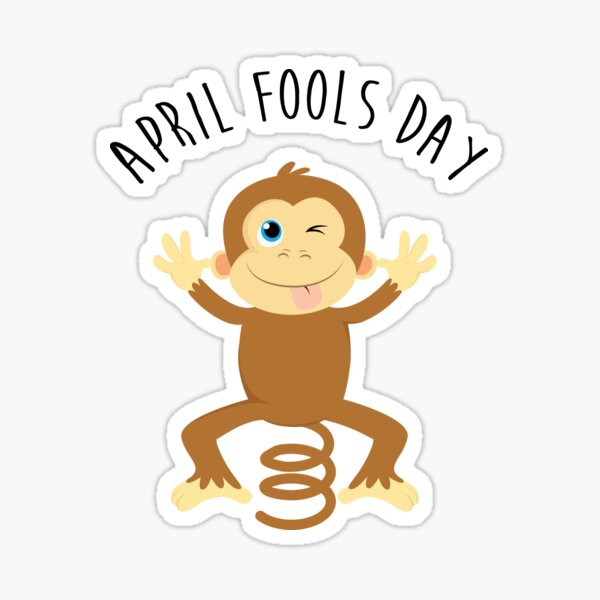 Bounce Monkey Behind You - Happy April Fool's Day Sticker