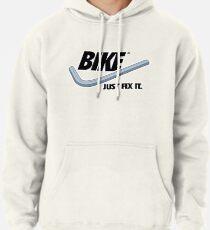 BIKE - Just Fix It Pullover Hoodie