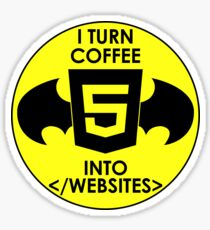 I TURN COFFEE INTO WEBSITES | STICKERS & MUGS Sticker