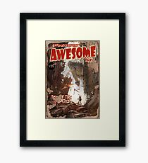 Astoundingly Awesome Tales: Rise of The Radiated Fallout 4 Poster  Framed Print