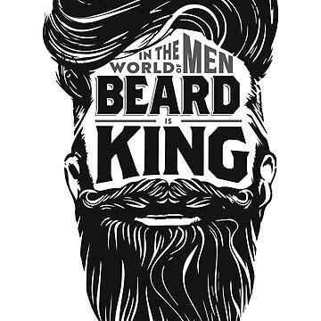 Beard is King by lefrick
