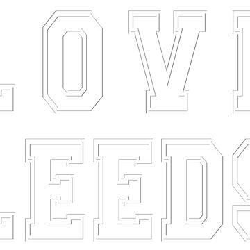 Love Leeds t shirt design by tonydew