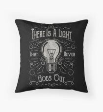 There Is A Light That Never Goes Out (black only) Floor Pillow