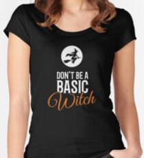 Don't Be A Basic Witch Halloween Women's Fitted Scoop T-Shirt