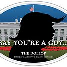 The Dollop: Say You're A Guy... by Christopher Horn