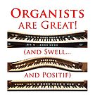 Organists are Great, Swell and Positif by Jenny Setchell