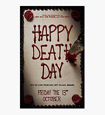 Happy death day Photographic Print