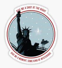Shot at the Night Sticker