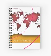 San Francisco in the world Spiral Notebook