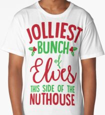 Jolliest Bunch Of Elves This Side The Nuthouse Long T Shirt 2900 Family Vacation