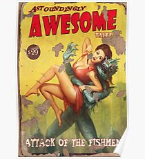Astoundingly Awesome Tales: Attack of The Fishmen Fallout 4 Poster  Poster