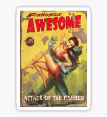 Astoundingly Awesome Tales: Attack of The Fishmen Fallout 4 Poster  Sticker