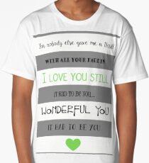I Love You Still Long T-Shirt