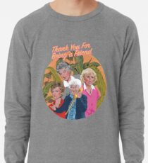 thank you for being a friend ... Leichtes Sweatshirt