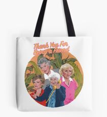 thank you for being a friend ... Tote Bag