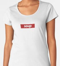 Soup Tee / Supreme Women's Premium T-Shirt