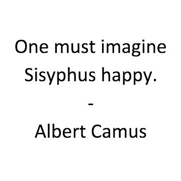 Sisyphus - Camus by jaxxmc