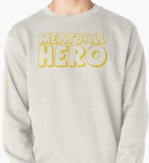 Meatball Hero Pullover Sweatshirt