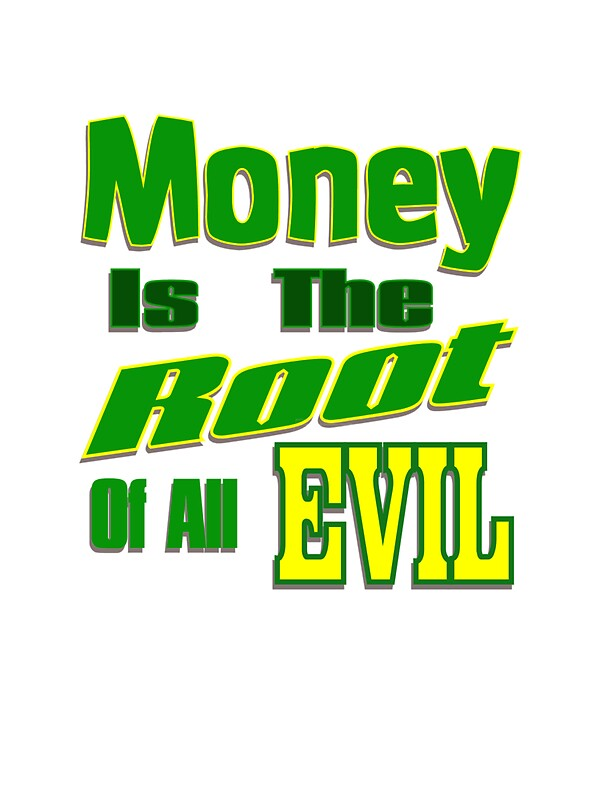 """Money Is The Root Of All Evil Png: """"Money Is The Root Of All Evil"""" Stickers By Donna Grayson"""