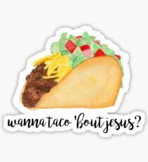 let's taco bout jesus Sticker