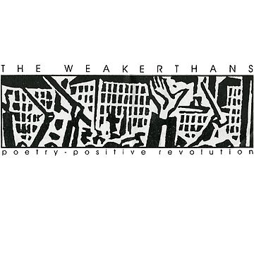 The Weakerthans - Poetry-Positive Revolution by Spottyfriend