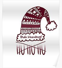 Ho Ho Ho...  Bah Humbug! Poster
