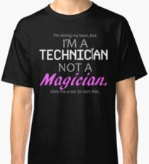 Technician Not Magician - Dark Background Classic T-Shirt