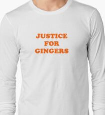 Justice For Gingers Long Sleeve T-Shirt