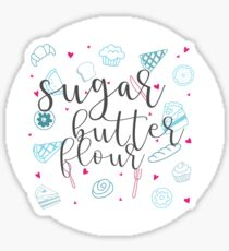 sugar, butter, flour Sticker