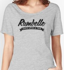 Once Upon a Time - Rumbelle - Dark Women's Relaxed Fit T-Shirt