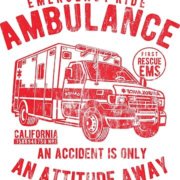 EMERGENCY RIDE AMBULANCE - ambulance shirt motif by superiors-shop