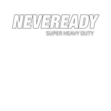 Neveready Battery Un-Powered by lostsheep007