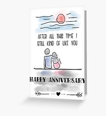 Anniversary Humor Greeting Card