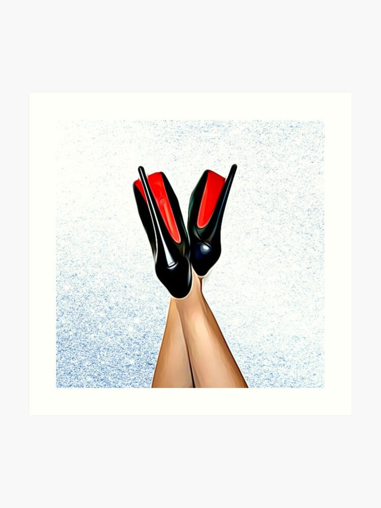 premium selection 52e97 1f09d Christian Louboutin Sexy High Heel Red Bottoms Heels Up | Art Print