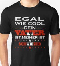 Egal wie cool vater geschenk ist Schweiz Unisex T-Shirt
