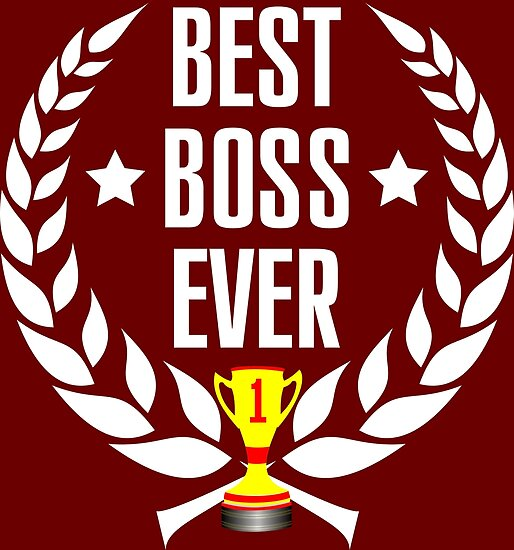 best boss ever olive wreath and trophy posters by wordpower900